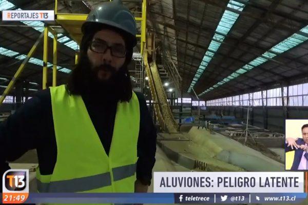 """[Video] Reportaje """"El peligro latente de los aluviones"""" en T13"""